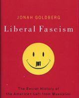 Голдберг И. Либеральный фашизм: история левых сил от Муссолини до Обамы