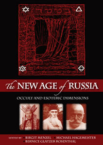 The New Age of Russia. Occult and Esoteric Dimensions.